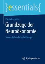Grundzüge der Neuroökonomie