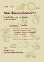 Maschinenelemente. Entwerfen, Berechnen und Gestalten im Maschinenbau. Ein Lehr- und Arbeitsbuch