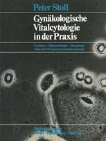Gynäkologische Vitalcytologie in der Praxis