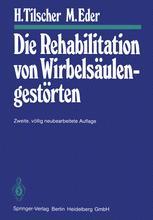 Die Rehabilitation von Wirbelsäulengestörten