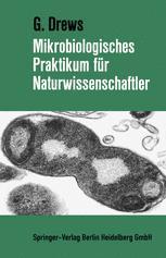 Mikrobiologisches Praktikum für Naturwissenschaftler