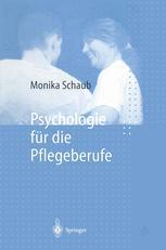 Psychologie für die Pflegeberufe