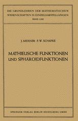 Mathieusche Funktionen und Sphäroidfunktionen