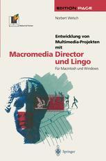 Entwicklung von Multimedia-Projekten mit Macromedia Director und Lingo