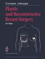 Plastic and Reconstructive Breast Surgery