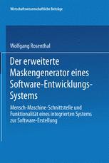 Der erweiterte Maskengenerator eines Software-Entwicklungs-Systems