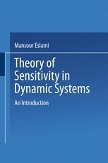 Theory of Sensitivity in Dynamic Systems