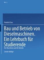 Bau und Betrieb von Dieselmaschinen Ein Lehrbuch für Studierende