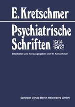 Psychiatrische Schriften 1914–1962