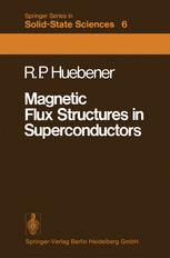 Magnetic Flux Structures in Superconductors