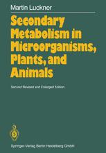 Secondary Metabolism in Microorganisms, Plants and Animals