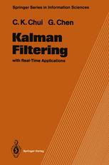 Kalman Filtering with Real-Time Applications