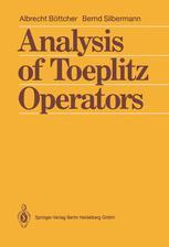 Analysis of Toeplitz Operators