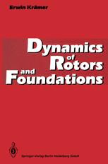 Dynamics of Rotors and Foundations