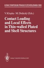 Contact Loading and Local Effects in Thin-walled Plated and Shell Structures
