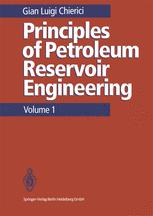 Principles of Petroleum Reservoir Engineering