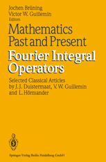 Mathematics Past and Present Fourier Integral Operators