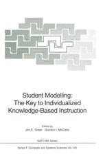 Student Modelling: The Key to Individualized Knowledge-Based Instruction