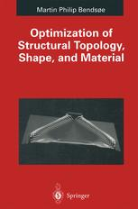 Optimization of Structural Topology, Shape, and Material