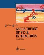 Gauge Theory of Weak Interactions