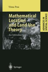 Mathematical Location and Land Use Theory