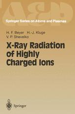 X-Ray Radiation of Highly Charged Ions