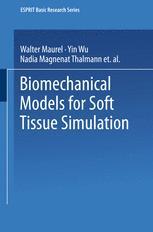 Biomechanical Models for Soft Tissue Simulation