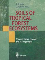 Soils of Tropical Forest Ecosystems