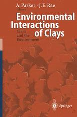 Environmental Interactions of Clays