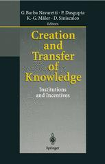 Creation and Transfer of Knowledge