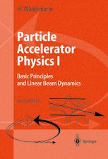 Particle Accelerator Physics I