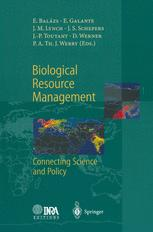Biological Resource Management Connecting Science and Policy