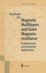 Magnetic Multilayers and Giant Magnetoresistance