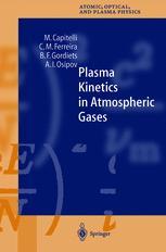 Plasma Kinetics in Atmospheric Gases
