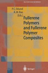 Fullerene Polymers and Fullerene Polymer Composites