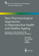 New Pharmacological Approaches to Reproductive Health and Healthy Ageing
