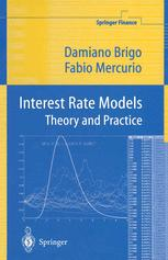 Interest Rate Models Theory and Practice