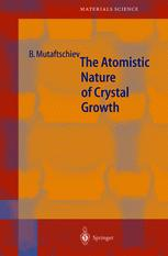 The Atomistic Nature of Crystal Growth