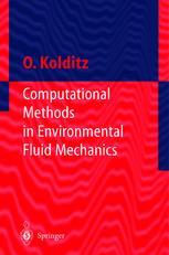 Computational Methods in Environmental Fluid Mechanics