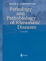 Pathology and Pathobiology of Rheumatic Diseases