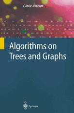 Algorithms on Trees and Graphs