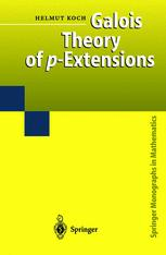 Galois Theory of p-Extensions