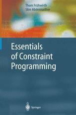 Essentials of Constraint Programming