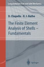 The Finite Element Analysis of Shells — Fundamentals