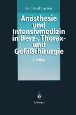 Anästhesie und Intensivmedizin in Herz-, Thorax- und Gefäßchirurgie