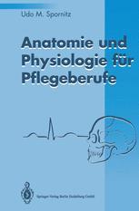 Anatomie und Physiologie für Pflegeberufe