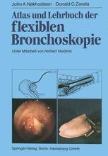 Atlas und Lehrbuch der flexiblen Bronchoskopie