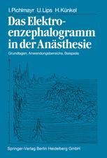 Das Elektroenzephalogramm in der Anästhesie