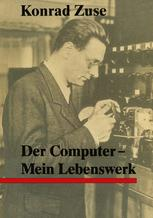 Der Computer — Mein Lebenswerk