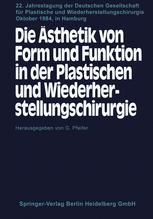 Die Ästhetik von Form und Funktion in der Plastischen und Wiederherstellungschirurgie